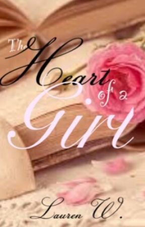 The Heart of a Girl [My Poetry] by Fairest_Flower