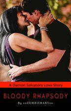 Bloody Rhapsody (Damon Salvatore Love) by xoZOMBIEBABYxo