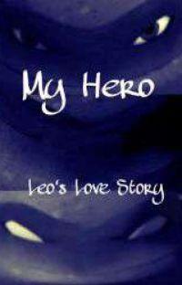 My Hero - A Leo Love Story (TMNT) cover