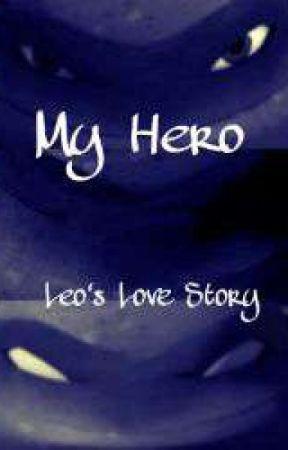 My Hero - A Leo Love Story (TMNT) by MultiFandomAccount0