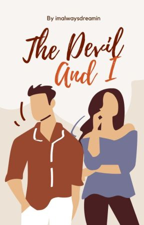 The Devil and I [Completed] by imalwaysdreamin