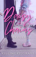 Daisy Chains    Kellic ✔ by killingkilgrave