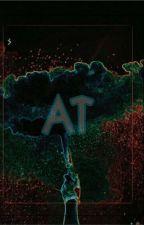 A.T by Nickfrfr