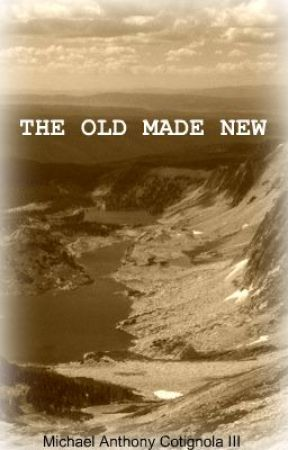 THE OLD MADE NEW by MACThree