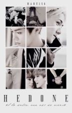Voluptas/Hedone [HunHan] Short Story by bbaekyeollie