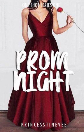 OSS #1 : Prom Night by princesstinevee