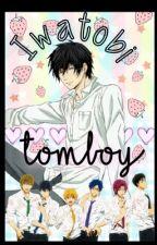 Iwatobi Tomboy by Neko_Senpaixx