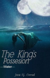 The King's Possession -- Book Two: Water cover