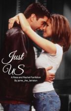 Just Us (Ross and Rachel) by jaime_the_faniston