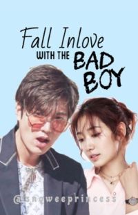 Fall Inlove with the Bad Boy (Completed) cover