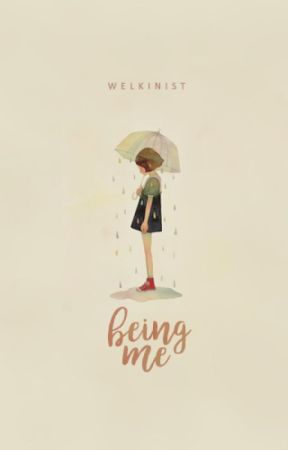 Being Me by welkinist