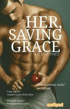 Her, Saving Grace by mediogress