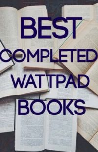 Best Completed Wattpad Books cover
