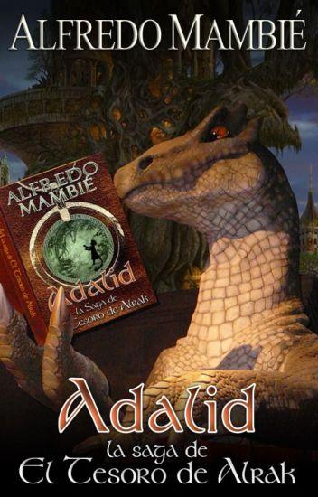 Adalid - La Saga de El Tesoro de Alrak