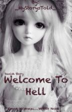 Welcome To Hell by _MyStorysTold_