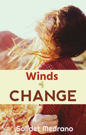 Winds of change. by Idle_Sun