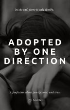 Adopted By One Direction✔️ by ariellestories