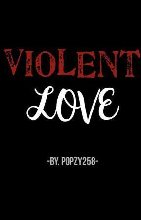 Violent Love - รักรุนแรง(Yaoi) by popzy258