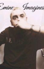 Eminem Imagines  by brownskinshxwty