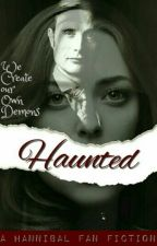 Haunted (on hold) by missSigyn_14