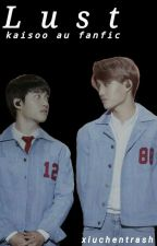 Lust | kaisoo by XiuchenTrash