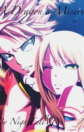 Fairy Tail: A Dragon's Misery (NaLu) ~ABANDONED~ by Dreaming_Hero