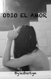 ODIO EL AMOR cover