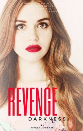 Revenge: Darkness by LoveeToDream