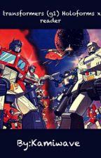 Transformers(G1) holoform x reader ~ by wavesadk