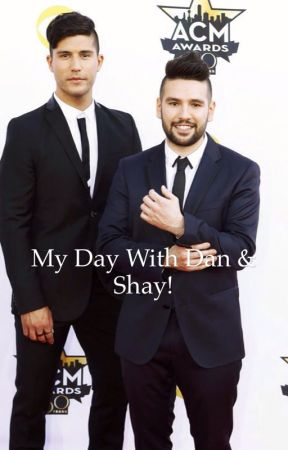 My day with Dan+Shay by hayniacgirl98