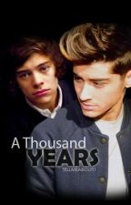 A Thousand Years - Zarry AU by TellMeAboutlt
