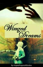 Winged Dreams  by HopesPrayersNSmiles