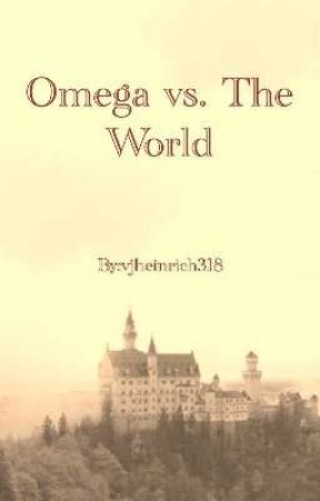Omega vs. The World - Discontinued by JaneScott318