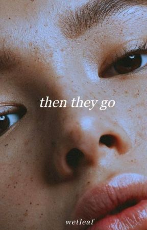 then they go by wetleaf