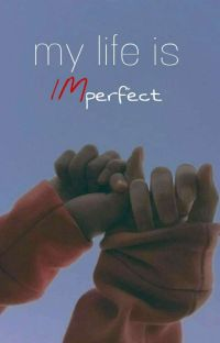 My life is imperfect cover