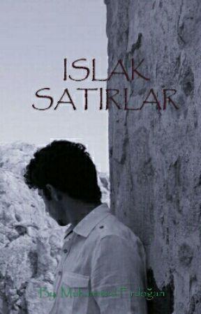 ISLAK SATIRLAR by MuhammedErdogan7