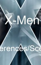 X-Men Preferences/Scenarios by XXanimeseeker22XX