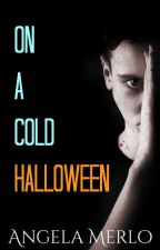 On A Cold Halloween by AngMerlo