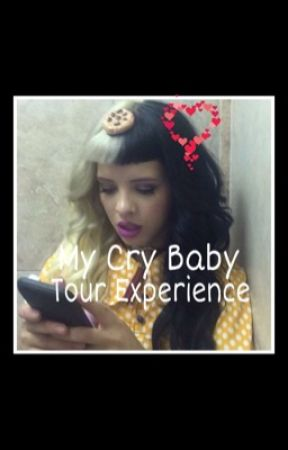 My Cry Baby Tour Experience by madcrybaby13