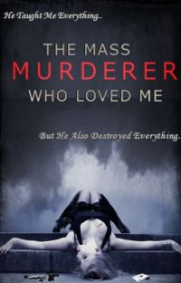 The Mass Murderer Who Loved Me cover