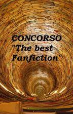 Concorso: The best Fanfiction by Lunatica_Lo
