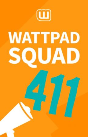 Wattpad Squad 411 by Wattpad_Squad