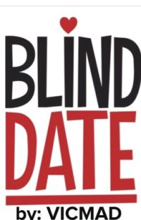 Blind Date  (Completed)✅ cover