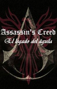 Assassin's Creed: El legado del águila. cover