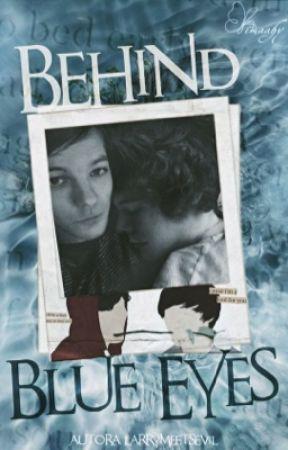 Behind Blue Eyes || Larry Stylinson by larrymeetsevil