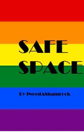 Safe Space by INeedAShamrock