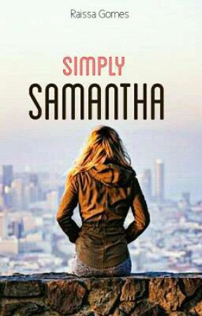 SIMPLESMENTE SAMANTHA  by CandyChingone