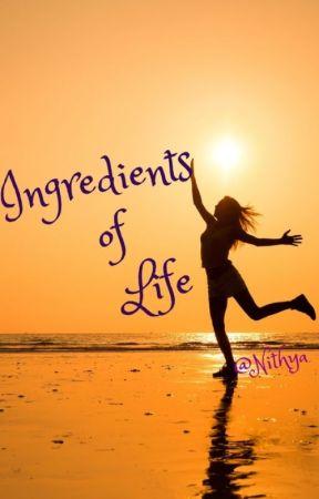 Ingredients    of   Life by Meraki15tyro