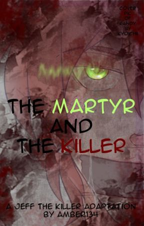 The Martyr and the Killer by Xiocipher