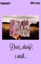Dear diary, i wish.. by hungergents